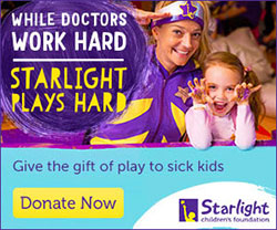 Starlight Children's Foundation Supporter